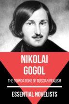 Essential Novelists - Nikolai Gogol (ebook)