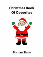 Christmas Book Of Opposites (ebook)