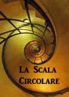 La Scala Circolare (ebook)