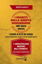 I SEGRETI  DELLA QUINTA DIMENSIONE - I mondi al di là del tempo (Book-trailer Gratuito) (ebook)