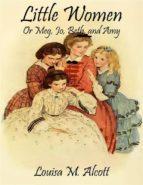 Little Women: Or Meg, Jo, Beth, and Amy (Noslen Classics) (ebook)
