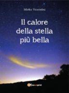 Il calore della stella più bella (ebook)