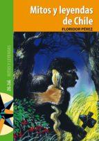Mitos y leyendas de Chile (ebook)