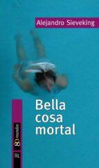 Bella cosa mortal (ebook)