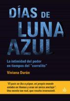 DÍAS DE LUNA AZUL