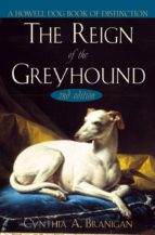 The Reign of the Greyhound (ebook)