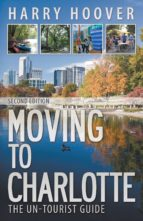 Moving to Charlotte: The Un-Tourist Guide (ebook)