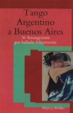 Tango Argentino a Buenos Aires (ebook)