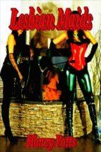 Lesbian Maids (ebook)