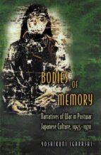 BODIES OF MEMORY