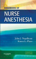 Handbook of Nurse Anesthesia - E-Book (ebook)
