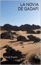 La Novia De Gadafi (ebook)