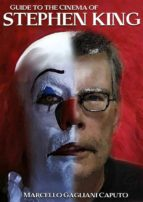 Guide To The Cinema Of Stephen King (ebook)