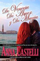 De Venecia, De Amor Y De Magia (ebook)