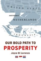 OUR BOLD PATH TO PROSPERITY