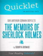 QUICKLET ON SIR ARTHUR CONAN DOYLE'S THE MEMOIRS OF SHERLOCK HOLMES