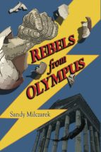 REBELS FROM OLYMPUS
