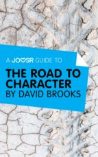 A Joosr Guide to… The Road to Character by David Brooks (ebook)