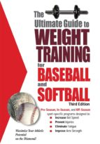 The Ultimate Guide to Weight Training for Baseball & Softball  (ebook)