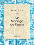Le Mariage de Figaro (ebook)