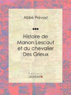 Histoire de Manon Lescaut et du chevalier des Grieux (ebook)