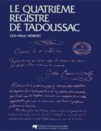 Le quatrième registre de Tadoussac (ebook)