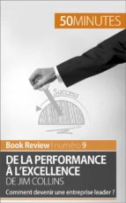De la performance à l'excellence de Jim Collins (analyse de livre) (ebook)