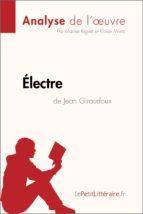 Électre de Jean Giraudoux (Analyse de l'oeuvre) (ebook)