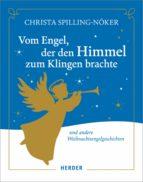 Vom Engel, der den Himmel zum Klingen brachte (ebook)