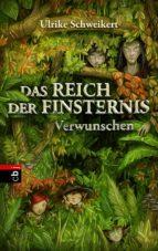 Das Reich der Finsternis - Verwunschen (ebook)