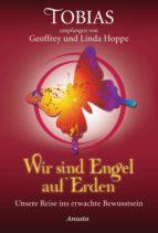 Tobias - Wir sind Engel auf Erden (ebook)
