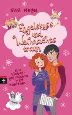 Engelskuss und Weihnachtstraum (ebook)