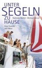 Unter Segeln zu Hause (ebook)