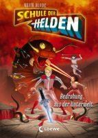 Schule der Helden 1 - Bedrohung aus der Unterwelt (ebook)