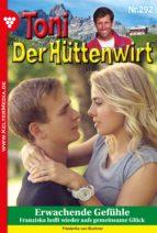 Toni der Hüttenwirt 292 - Heimatroman (ebook)