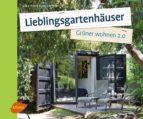 Lieblingsgartenhäuser (ebook)