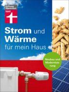 Strom und Wärme für mein Haus (ebook)
