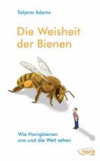 Die Weisheit der Bienen (ebook)