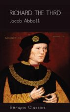 Richard the Third (Serapis Classics) (ebook)