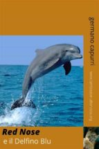 red nose e il delfino blu (ebook)