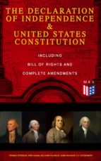 The Declaration of Independence & United States Constitution – Including Bill of Rights and Complete Amendments (ebook)