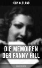 Die Memoiren der Fanny Hill (Klassiker der Erotik) (ebook)