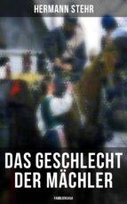 Das Geschlecht der Mächler (Familiensaga - Gesamtausgabe) (ebook)