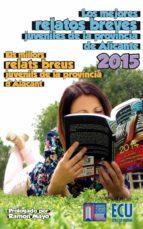 Los mejores relatos breves juveniles de la provincia de Alicante 2015 (ebook)