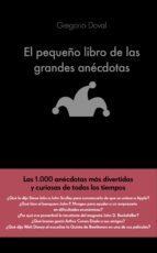 EL PEQUEÑO LIBRO DE LAS GRANDES ANÉCDOTAS