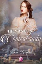 HILVANES Y CONTRABANDO