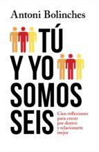 Tú y yo somos seis (ebook)