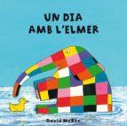 Un dia amb l'Elmer (L'Elmer. Tot cartró) (ebook)
