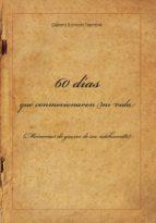 60 DÍAS QUE CONMOCIONARON MI VIDA