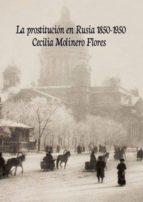 LA PROSTITUCIÓN EN RUSIA.1850-1950